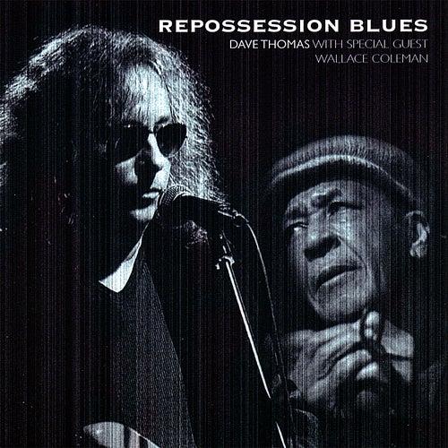 Repossession Blues by Dave Thomas