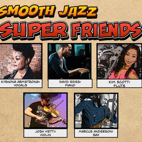 Smooth Jazz Super Friends de Various Artists