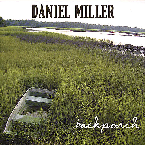 Backporch de Daniel Miller