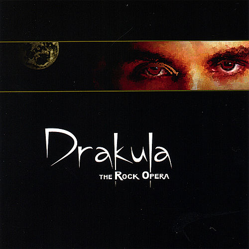 Drakula the Rock Opera by Don Linke