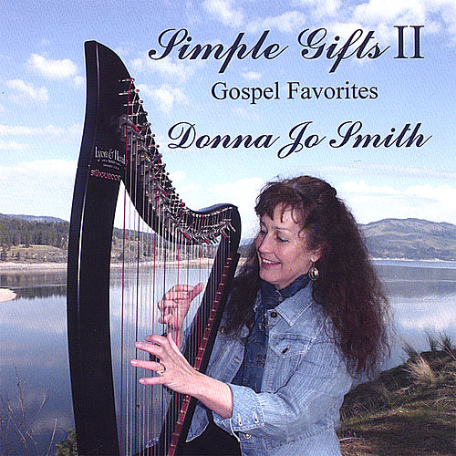 Simple Gifts Ii Gospel Favorites by Donna Jo Smith