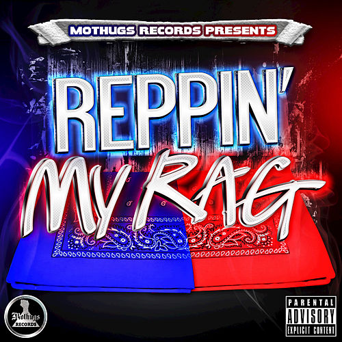 Reppin My Rag by Various Artists