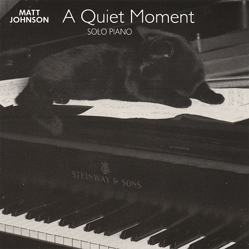 A Quiet Moment by Matt Johnson