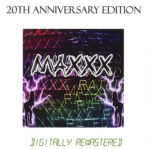 Maxxx Rated the 20th Anniversary Edition by Maxxx