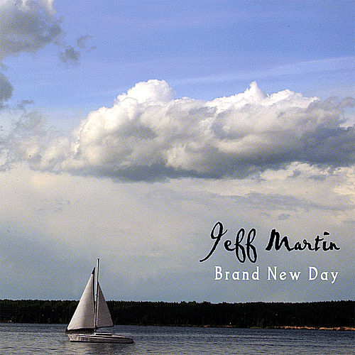 Brand New Day by Jeff Martin