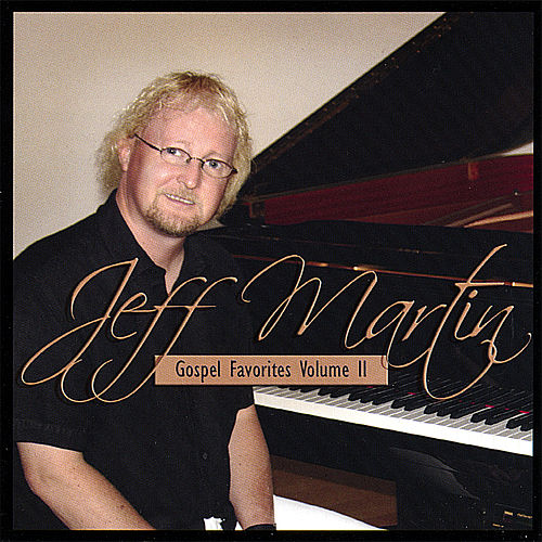 Gospel Favorites Volume 2 by Jeff Martin