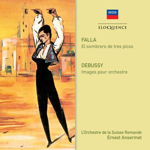 Falla: El Sombrero de Tres Picos / Debussy: Images de Ernest Ansermet