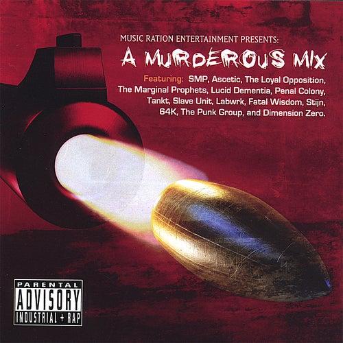 Music Ration Entertainment Presents... a Murderous Mix von Various Artists