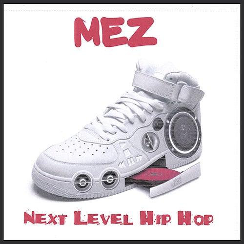 Next Level Hip Hop de Mez