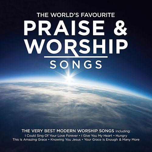 The World's Favourite Praise & Worship Songs de Various Artists