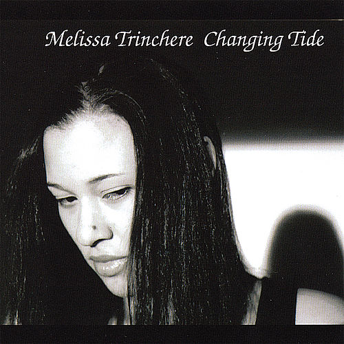 Changing Tide (Ep) by Melissa Trinchere