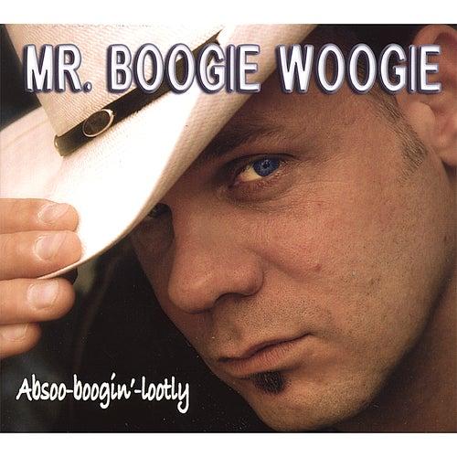 Absoo-Boogin'-Lootly de Mr. Boogie Woogie