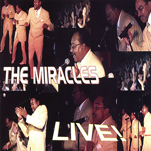 The Miracles Live by The Miracles