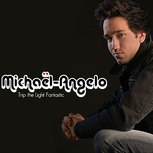 Trip the Light Fantastic de Michael Angelo