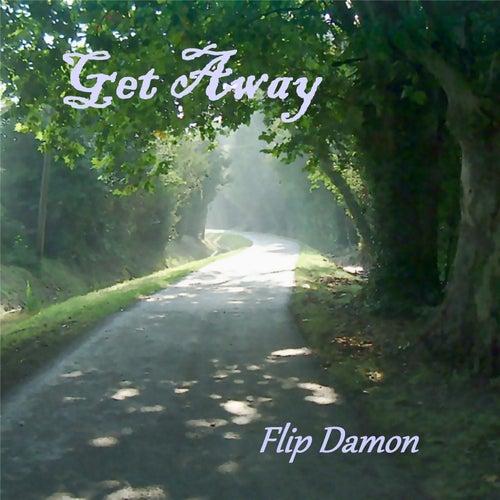 Get Away by Flip Damon