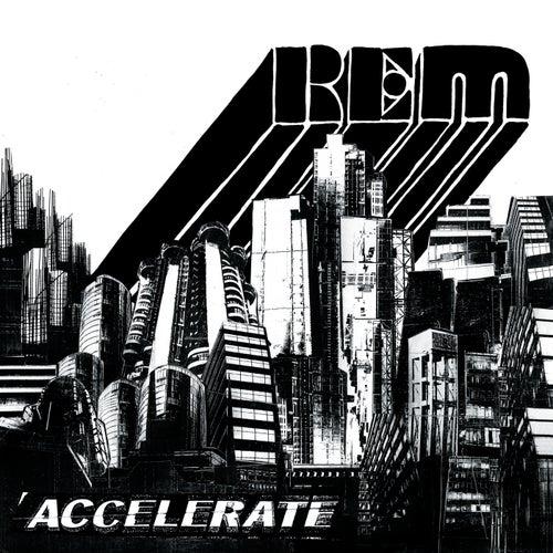 Accelerate de R.E.M.