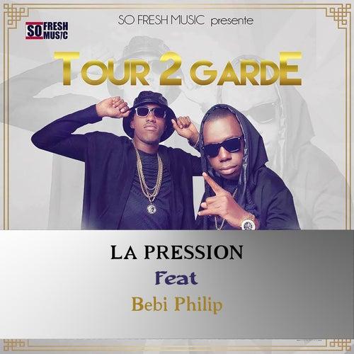 La pression by Tour 2 Garde