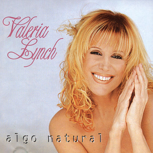 Algo Natural de Valeria Lynch
