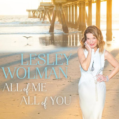 All of Me, All of You de Lesley Wolman
