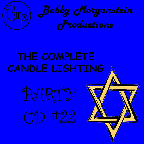 The Complete Candlelighting CD by Bobby Morganstein