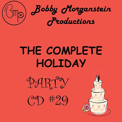 The Complete Holiday Party Dance CD by Bobby Morganstein