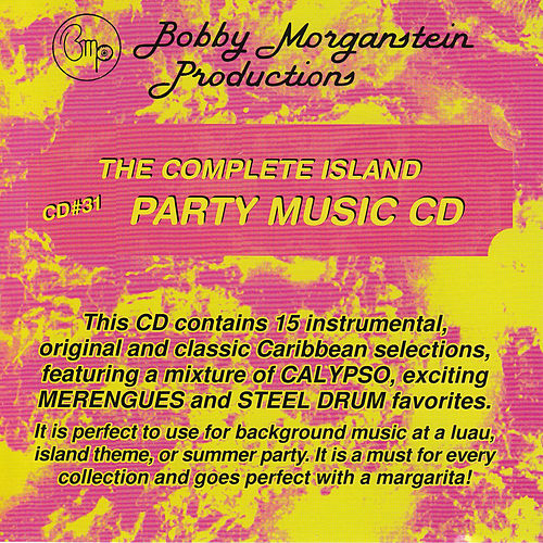 The Complete Island Party Music CD by Bobby Morganstein