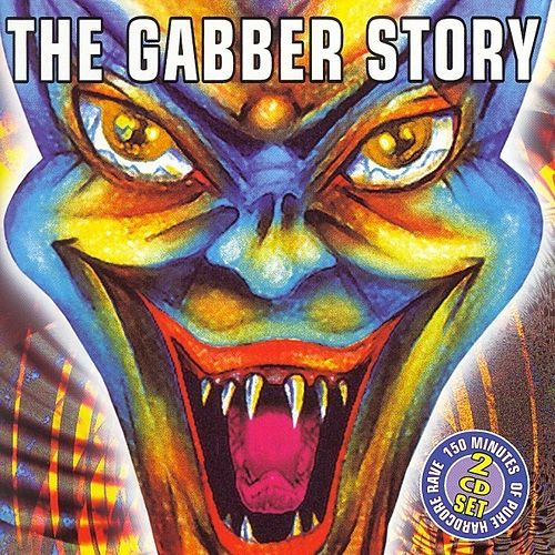 The Gabber Story de Various Artists