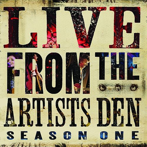 Live from the Artists Den: Season One de Various Artists