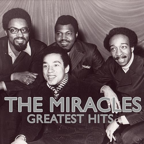 The Miracles Greatest Hits - The Miracles by The Miracles