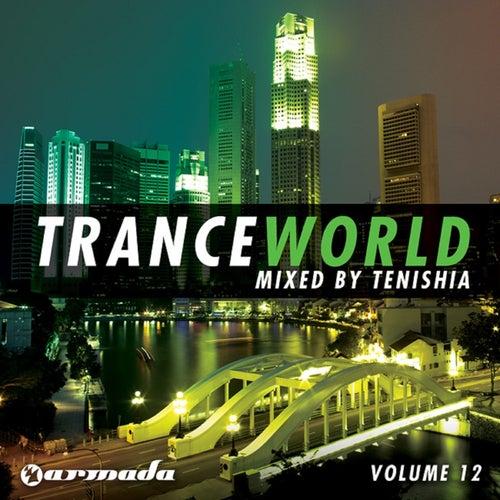 Trance World, Vol. 12 von Various Artists