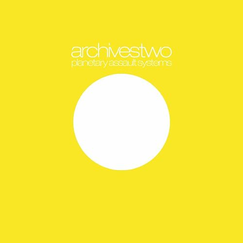 Archives Two by Planetary Assault Systems