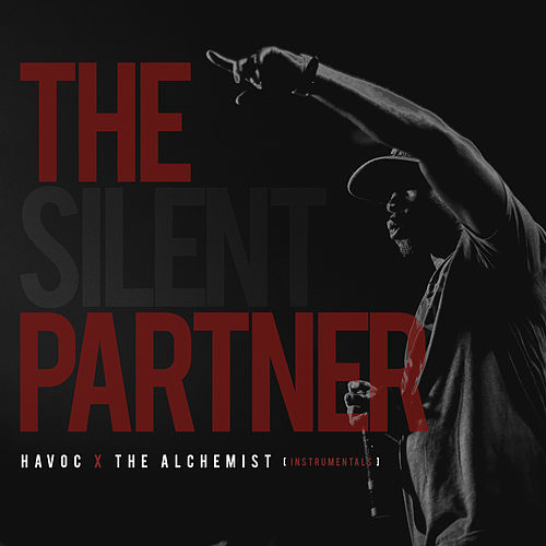 The Silent Partner (Instrumentals) de The Alchemist