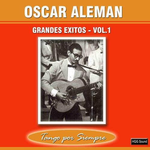 Grandes Exitos, Vol. 1 by Oscar Aleman