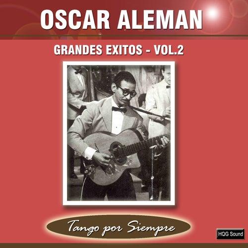 Grandes Exitos, Vol. 2 by Oscar Aleman