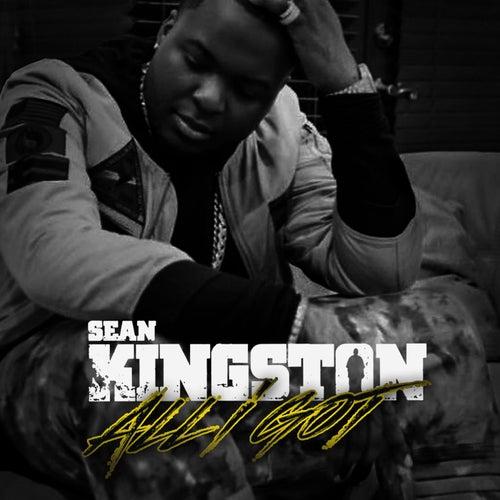 All I Got - Single de Sean Kingston