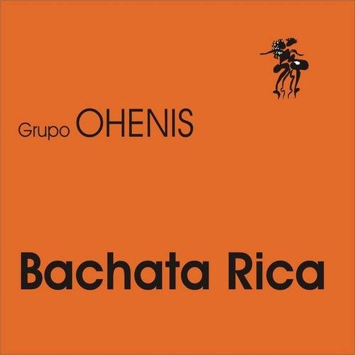 Bachata Rica von Grupo Ohenis