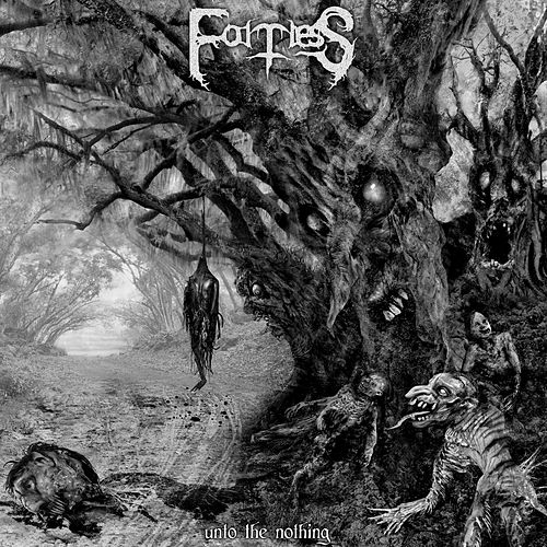 Unto the Nothing by Fortress