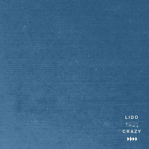Crazy by Lido