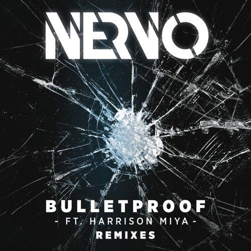 Bulletproof (Remixes) von NERVO