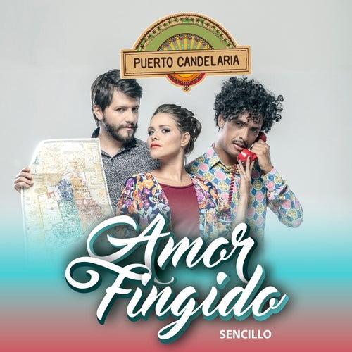 Amor Fingido de Puerto Candelaria