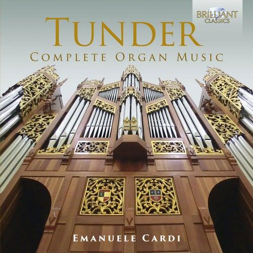 Tunder: Complete Organ Music by Emanuele Cardi