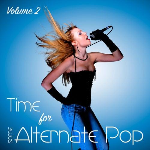 Time for Some Alternate Pop, Vol. 2 von Various Artists