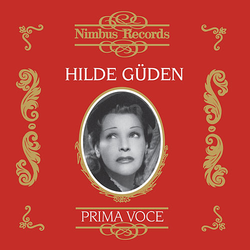 Hilde Güden (Recorded 1951 - 1957) by Various Artists