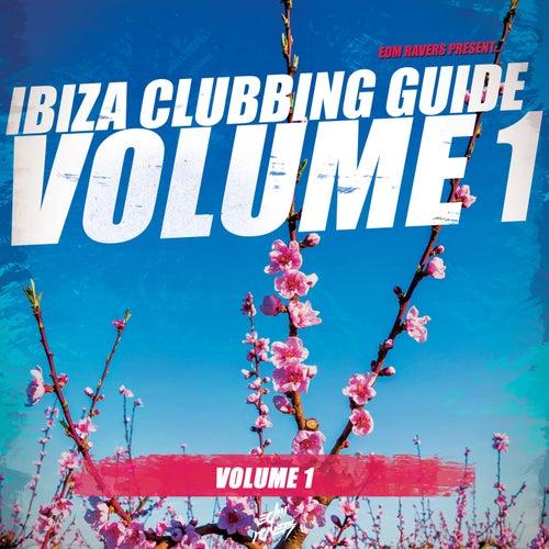 Ibiza Clubbing Guide, Vol. 1 von Various Artists