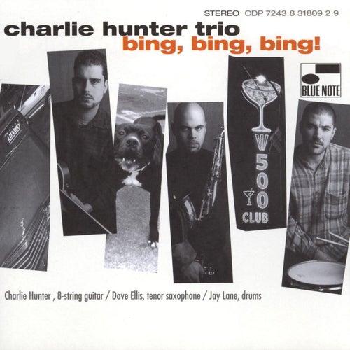 Bing, Bing, Bing! de Charlie Hunter