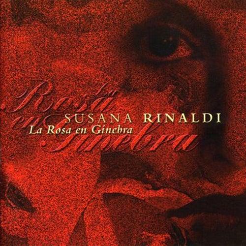 La Rosa en Ginebra de Susana Rinaldi