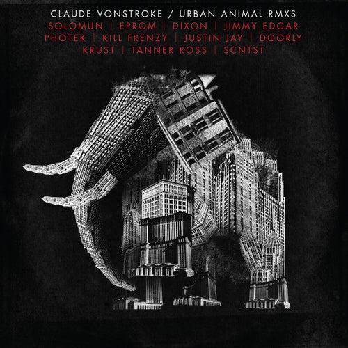 Urban Animal (Remixes) - EP van Claude VonStroke