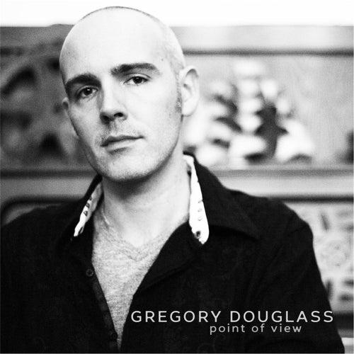Point of View de Gregory Douglass