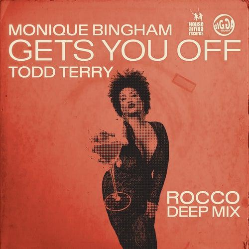 Gets You Off by Monique Bingham