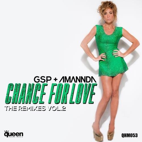 Chance for Love, Vol. 2 (The Remixes) de Amannda